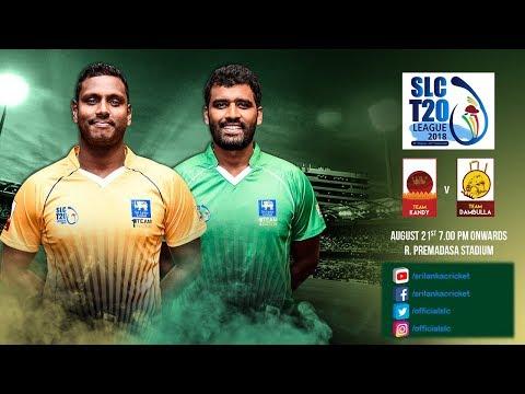 SLC T20 League 2018 - Match 2: Team Kandy vs Team Dambulla