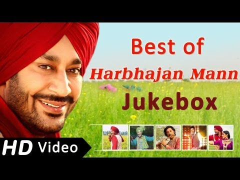 Best Songs Of Harbhajan Mann | Punjabi Songs Jukebox | Harbhajan Mann Songs video