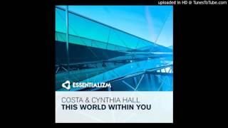 Costa feat. Cynthia Hall - This World Within You (Original Mix)