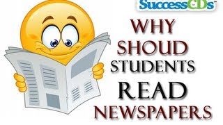 Reading news paper  - Why students should read newspapers