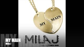 "Mila J ""My Main"" Audio"