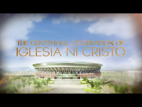Iglesia Ni Cristo Centennial Celebration video