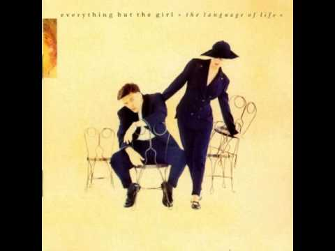 Everything But The Girl - Me and Bobby D