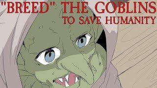 "Goblin Slayer: ""Breeding"" Goblins Will Save Humanity"