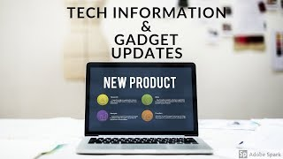 Tech and Science News 09, 2019 January Gadget Update.