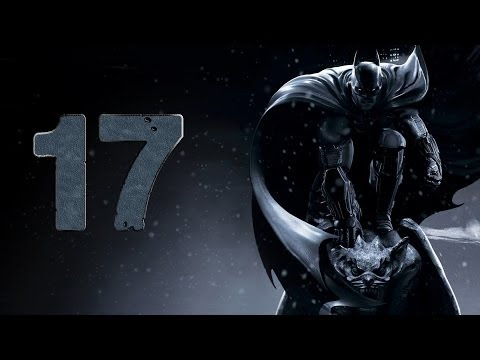 Batman: Arkham Origins #17 (Прохождение Walktrough let's play)