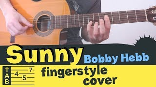 SUNNY Fingerstyle Guitar // Cover Tutorial Lesson Tabs // Bobby Hebb - Boney M.