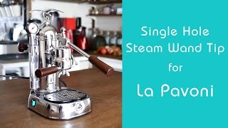 【DIY】 Single Hole Steam wand Tip for La Pavoni ☆ 一つ穴のスチームノズルを自作