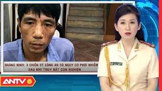 Nhật ký an ninh hôm nay   Tin tức Việt Nam 24h   Tin nóng an ninh mới nhất ngày 26/10/2018   ANTV