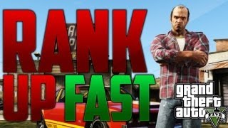 Grand Theft Auto 5: How To Rank Up Fast Online (How To Get Lots Of Reputation Points Easy & Fast)