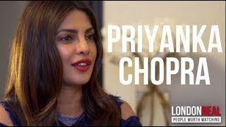 PRIYANKA CHOPRA - CONFIDENCE - PART 1/2 | London Real