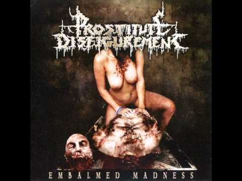 Prostitute Disfigurement - Rotting Away Is Better Than Being Gay