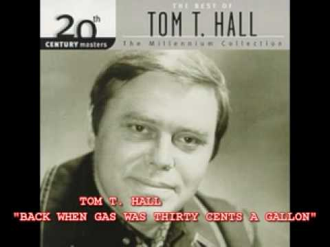 Tom T Hall - Back When Gas Was Thirty Cents A Gallon