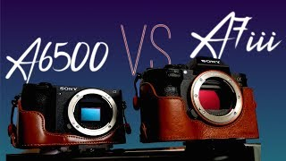📷 -SONY A6500 VS SONY A7III (Completely Blown Away!) (PART 1)