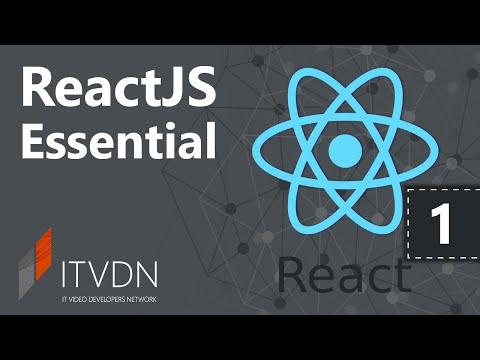 Видеокурс ReactJS Essential. Урок 1. Введение в React