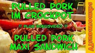 Pulled Pork im Crockpot zubereiten & Pulled Pork Maxi Sandwich - Kochen mit dem Crockpot