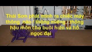 """Thái Sơn : Phát Minh Máy Thông Não Cho Bùi Hiền và Hồ Ngọc Đại..."""" một phường ngu dốt """" Video #219"""