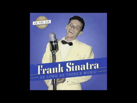 Frank Sinatra - As Long As There Is Music