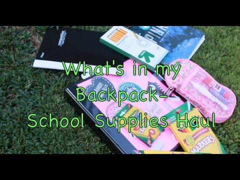 What s in my Backpack- School Supplies Haul!