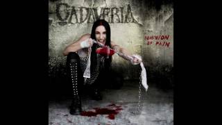 CADAVERIA - Dominion of Pain (audio)