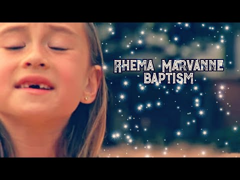 Rhema Marvanne-amazing Grace-baptism video