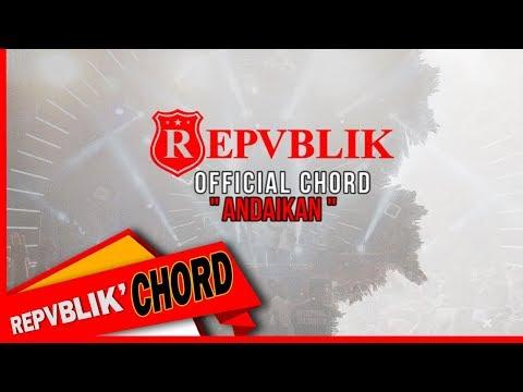 """Download REPVBLIK """" ANDAIKAN """"   GUITAR CHORD  Mp4 baru"""