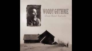 Watch Woody Guthrie The Great Dust Storm video
