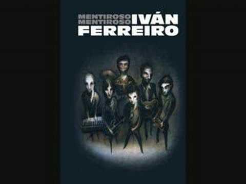 Ivan Ferreiro - De Mi Un Pandero