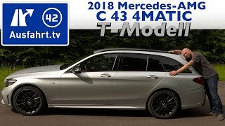 2018 Mercedes-AMG C 43 4MATIC T-Modell (S205 MoPf) - Kaufberatung, Test, Review
