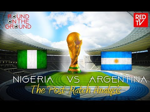 NIGERIA vs ARGENTINA / RUSSIA 2018 / Post-Match Analysis