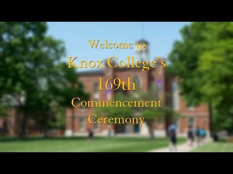 Knox College's 169th Commencement Ceremony