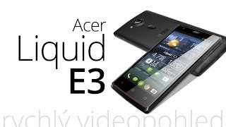 Acer Liquid E3 (rychlý videopohled)
