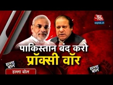 Halla Bol: Why did Modi tell Pakistan to stop proxy war? (Part-1)