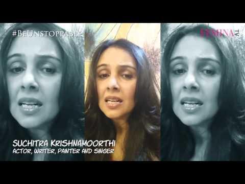 Talented Suchitra Krishnamoorthi has a message for women