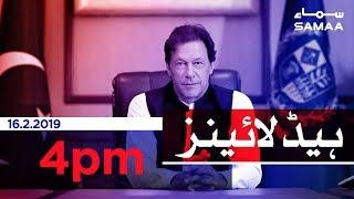 Samaa Headlines - 4PM - 16 February 2019