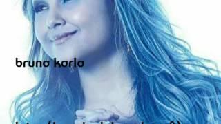 Bruna Karla  letra jamais deixarei você