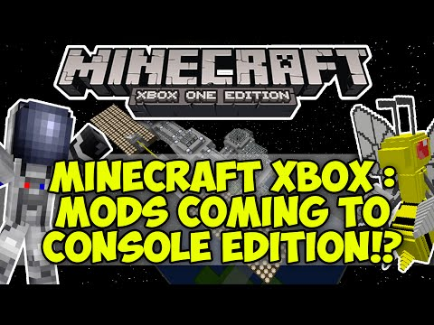 Minecraft Xbox : MODS COMING TO CONSOLE EDITION!? | (PixelMon, Galacticraft e.t.c) Possibility!
