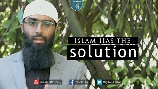 Islam Has the Solution – Waseem Razvi