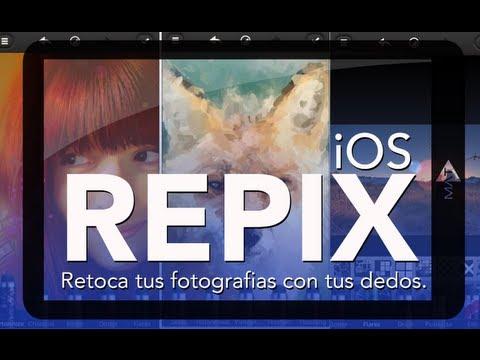 REPIX | Retoca Tus Fotografias Con Tu Dedos!!! #MAA