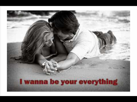 I Wanna Be Your Everything Keith Urban Lyrics