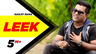 Leek | Ranjit Rana | Full Official Music Video