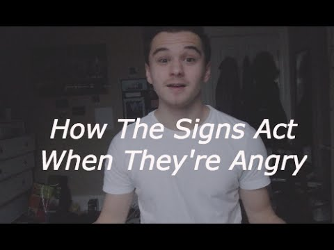 How The Signs Act When They're Angry