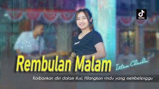 Download lagu REMBULAN MALAM - INTAN CHACHA | KORBANKAN DIRI DALAM ILUSI ( LIVE  )