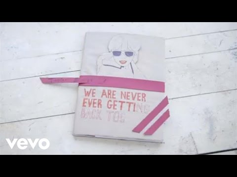 image vidéo Taylor Swift - We Are Never Ever Getting Back Together