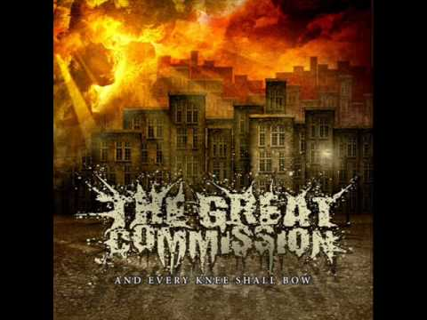 The Great Commission - Every Knee Shall Bow