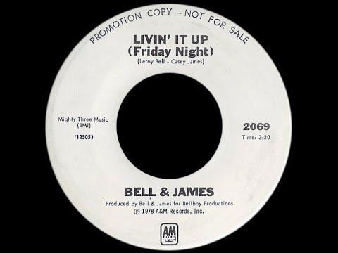 Bell & James ~ Livin' It Up (Friday Night) 1979 Disco Purrfection Version
