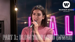 [INTIMATE PERFORMANCE - DUA LIPA] PART 1: BLOW YOUR MIND (MWAH)