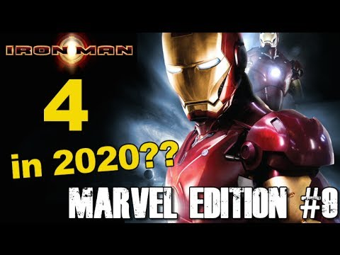 Iron Man 4 is coming in 2020???? - [MARVEL EDITION #9]