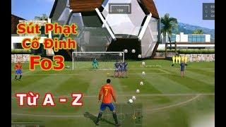 Cách Sút Phạt Cố Định Trong Fifa Online 3   Từ A - Z