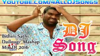 BITHIRI SATHI DIALOUGE MASHUP DJ